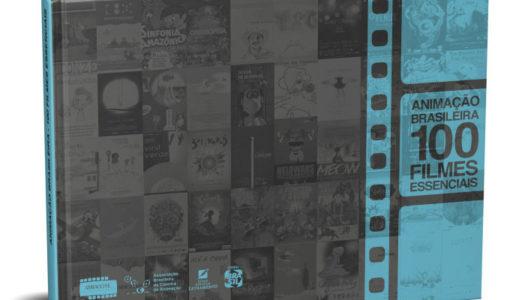 Livro com 100 animações brasileiras essenciais será lançado em Annecy