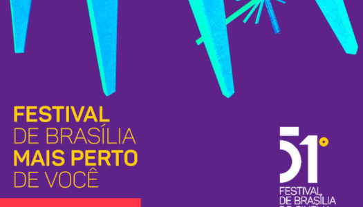 Começa o 51º Festival de Brasília