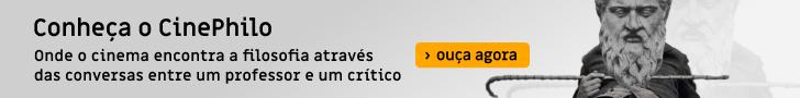 Ouça o podcast CinePhilo
